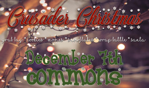 Crusader Christmas @ The Student Commons